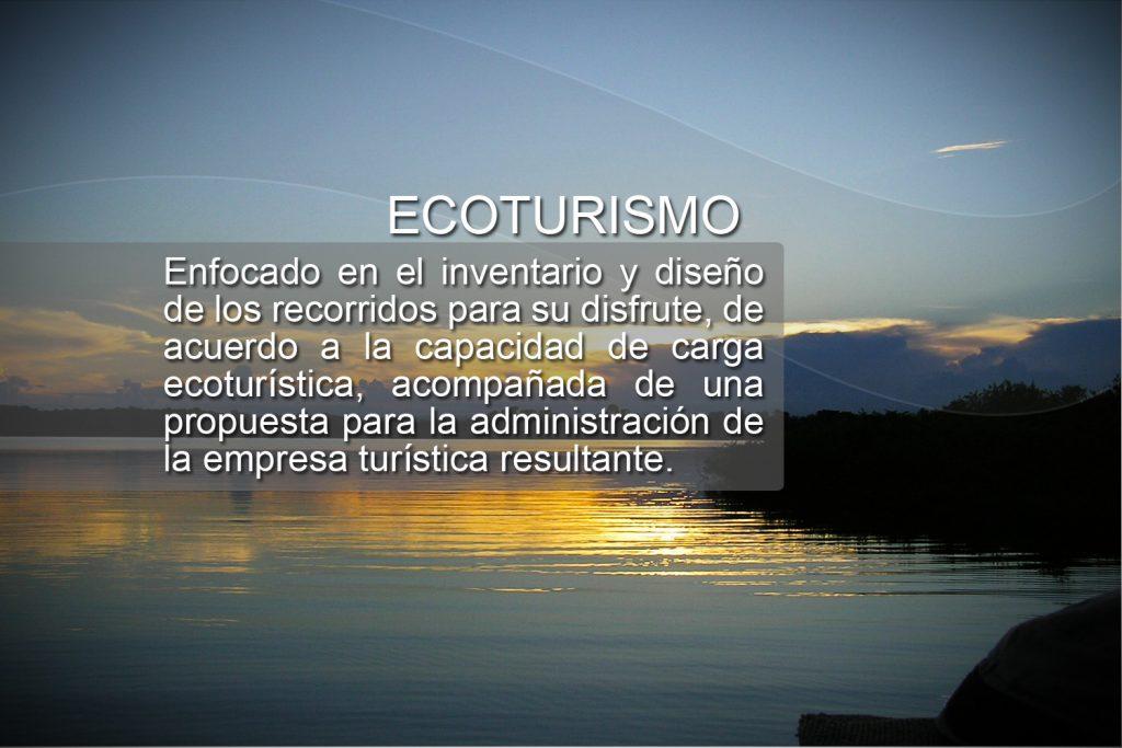 Enfocado en el inventario y diseño de los recorridos para su disfrute, de acuerdo a la capacidad de carga ecoturística, acompañada de una propuesta para la administración de la empresa turística resultante.